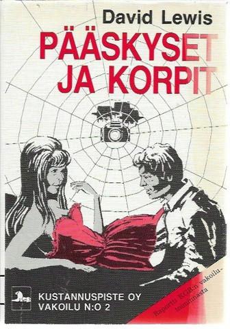 Lewis, David: Pääskyset ja Korpit - Raportti KGB:n vakoilutoiminnasta