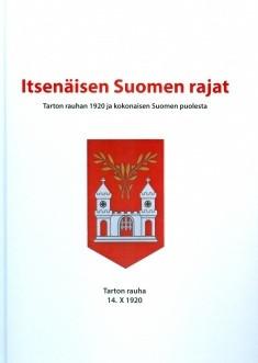 Peiponen, Valto A. (toim.): Itsenäisen Suomen rajat