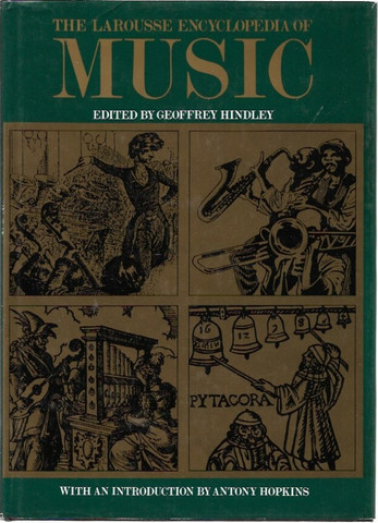 Hindley, Geoffrey: The Larousse Encyclopedia of Music