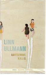 Ullmann, Linn: Aarteemme kallis