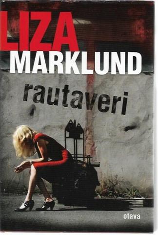Marklund, Liza: Rautaveri