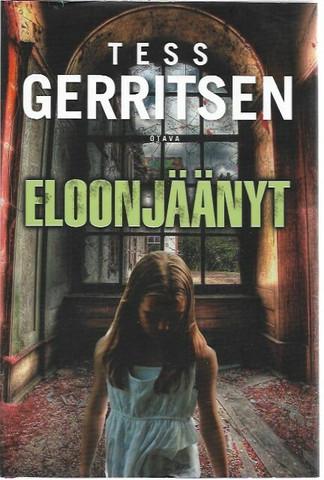 Gerritsen, Tess: Eloonjäänyt