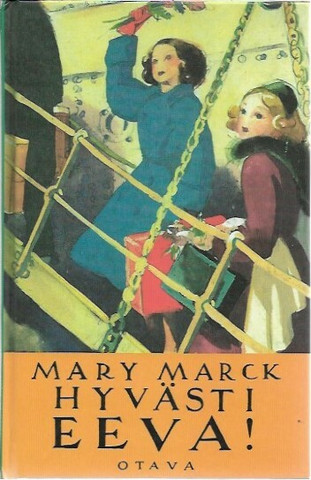 Marck, Mary: Hyvästi Eeva!