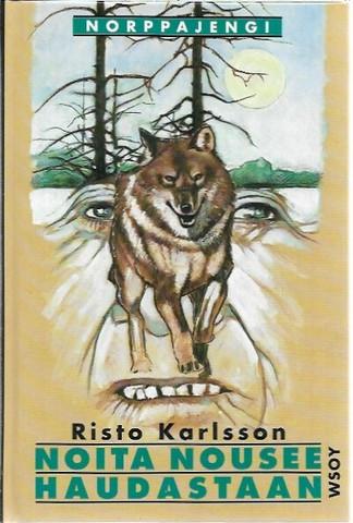 Karlsson, Risto: Noita nousee haudastaan