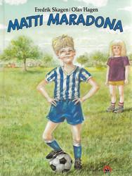 Skagen, Fredrik & Hagen, Olav: Matti Maradona