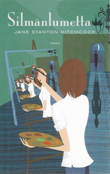 Hitchcock, Jane Stanton: Silmänlumetta