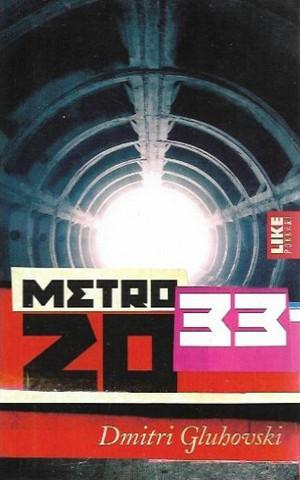 Gluhovski, Dmitri: Metro 2033