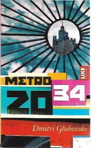Dmitri, Gluhovski: Metro 2034