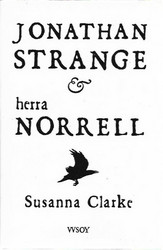Clarke, Susanna: Jonathan Strange & herra Norrell