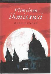 Duncan, Glen: Viimeinen ihmissusi