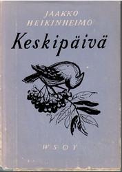 Heikinheimo, Jaakko: Keskipäivä