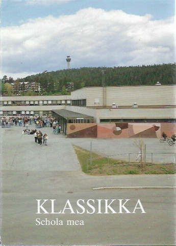 Karhunen, Matti et.al. (toim.): Klassikka - Schola mea