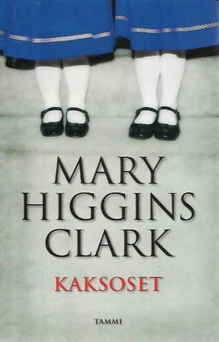 Clark, Higgins Mary: Kaksoset