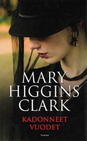 Clark Higgins Mary: Kadonneet vuodet