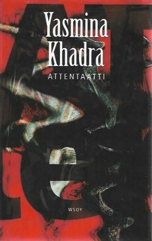 Khadra, Yasmina: Attentaatti