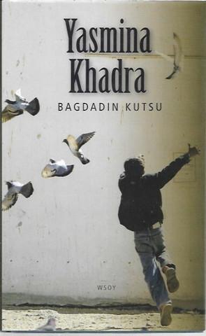Khadra, Yasmina: Bagdadin kutsu