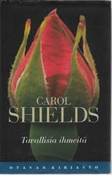 Shields, Carol: Tavallisia ihmeitä