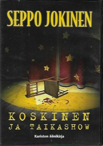 Jokinen, Seppo: Koskinen ja taikashow - äänikirja