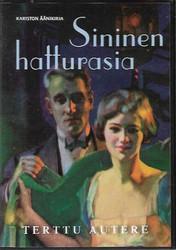 Autere, Terttu: Sininen hatturasia - äänikirja