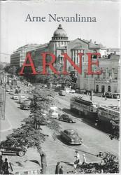 Nevanlinna, Arne: Arne - Oman elämän kintereillä