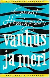 Hemingway, Ernest: Vanhus ja meri