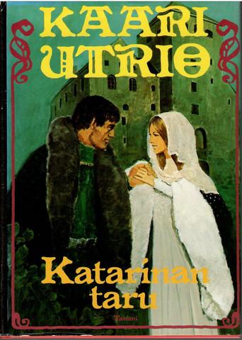 Utrui, Kaari: Katarinan taru