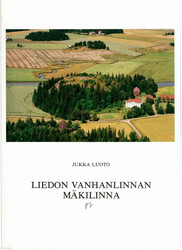 Luoto, Jukka: Liedon Vanhanlinnan mäkilinna