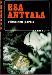 Anttala, Esa: Viimeinen partio