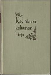 Elmgren-Heinonen, Tuomi: Käytöksen kultainen kirja