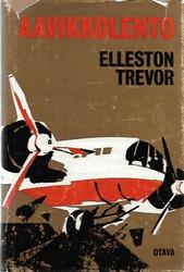 Trevor, Elleston: Aavikkolento : romaani