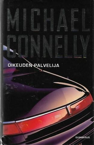 Connely, Michael: oikeuden palvelija