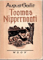 Gailit, August: Toomas Nippernaati : romaani Toomas Nippernaadi