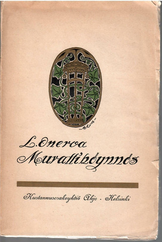 Onerva, L.: Murattiköynnös : runoja