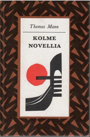 Mann, Thomas: Kolme novellia