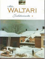 Waltari, Mika: Joulutarinoita