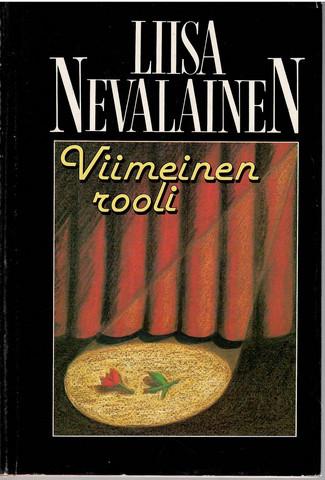 Nevalainen, Liisa: Viimeinen rooli : jännitysromaani
