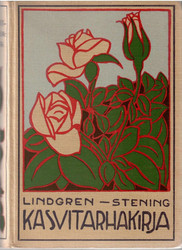 Lindgren, Erik & Stening, Klas: Kasvitarhakirja