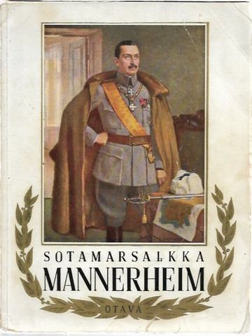 Gummerus, Herman et al.: Sotamarsalkka Mannerheim