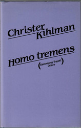 Kihlman, Christer: Homo tremens