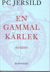 Jersild, P. C.: En gammal kärlek : roman