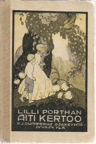 Porthan, Lilli: Äiti kertoo