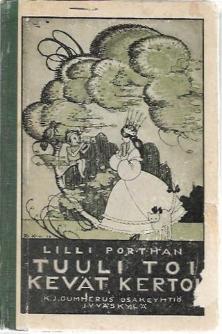 Porthan, Lilli: Tuuli toi, kevät kertoi - satuja ja kertomuksia