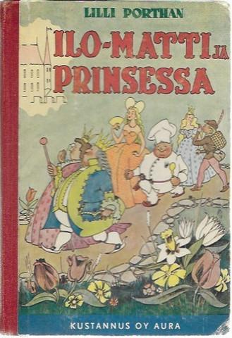 Porthan, Lilli: Ilo-Matti ja prinsessa