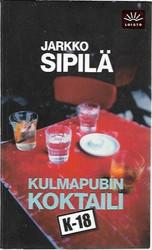 Sipilä, Jarkko: Kulmapubin koktaili