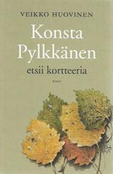 Huovinen, Veikko: Konsta Pylkkänen etsii kortteeria