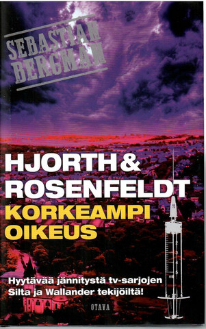 Hjorth, Michael & Rosenfeldt, Hans:Korkeampi oikeus