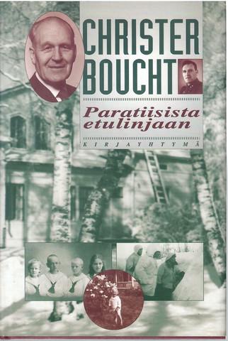 Boucht, Christer: Paratiisista etulinjaan