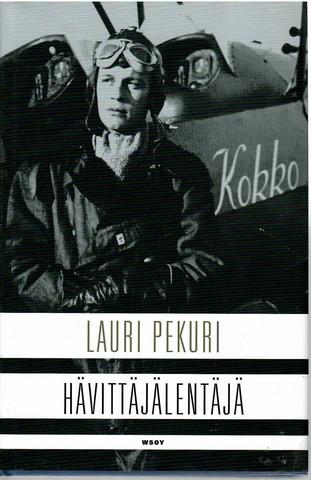 Pekuri, Lauri: Hävittäjälentäjä
