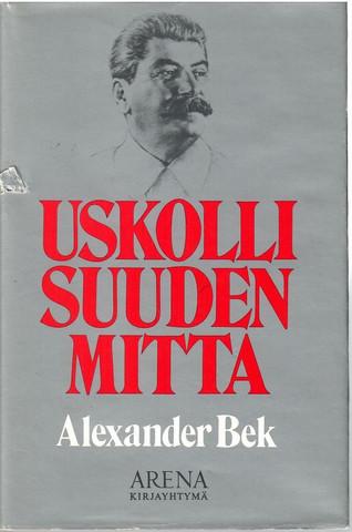 Bek, Aleksander: Uskollisuuden mitta
