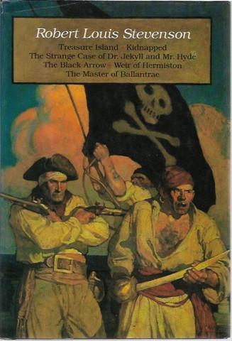 Stevenson Robert Louis: Treasure Island, Kidnapped, The Strange Case of Dr Jekyll and Mr Hyde, The Black Arrow, Weir of Hermiston, The Master of Ballantrae